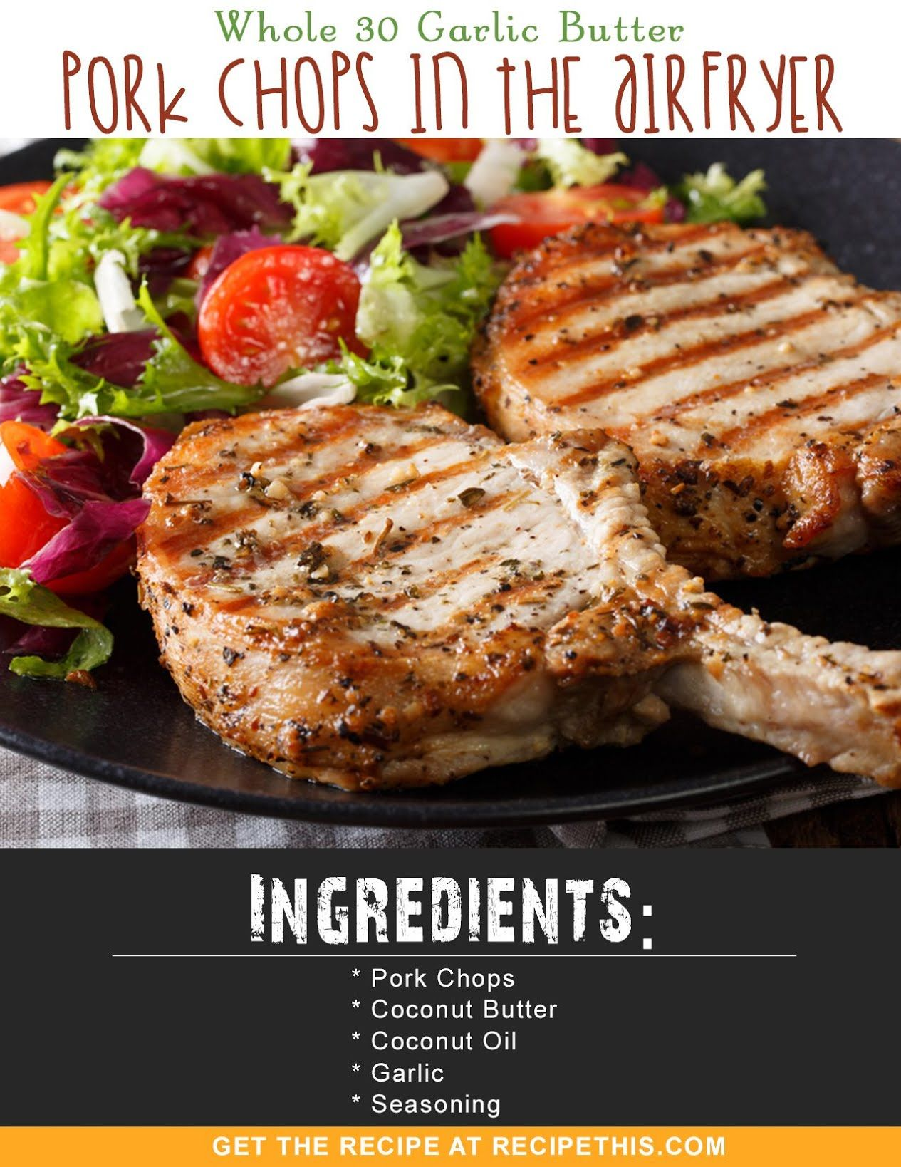 Whole 30 Whole 30 Garlic Butter Pork Chops In The