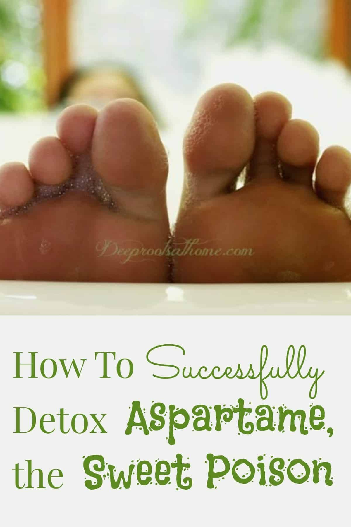 How To Detox Aspartame, the Sweet Poison.  #healthy #recipes #detoxtips #detoxify #lifestyle #life #...