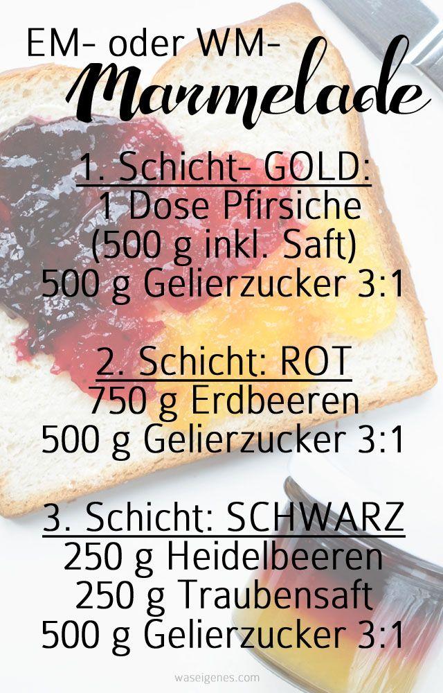 EM- oder WM Marmelade | schwarz rot gold Marmelade | selbst gemacht | Rezept & Anleitung: www.waseigenes.com