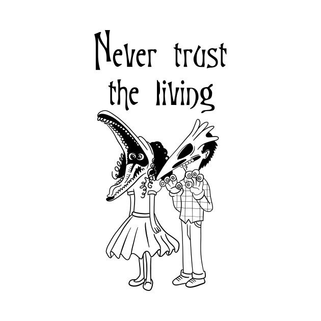 Never Trust The Living By Daniellebrady Tim Burton Tattoo Beetlejuice Tim Burton Art