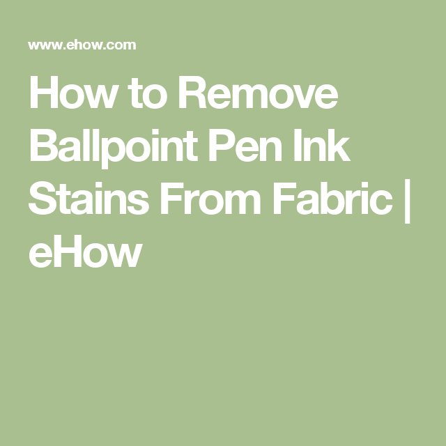 How To Remove Ballpoint Pen Ink Stains From Fabric Ballpoint Pen - How-to-remove-ballpoint-pen-ink-stains-from-fabric