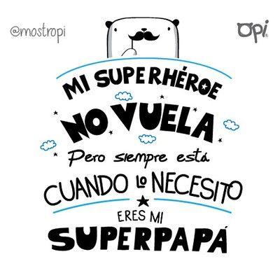 Mi súper héroe no vuela pero siempre está cuando lo necesito FELIZ DÍA PAPÁ #opi #cute #kawaii #mostropi #ilustración #felizdiapapa #happyfathersday