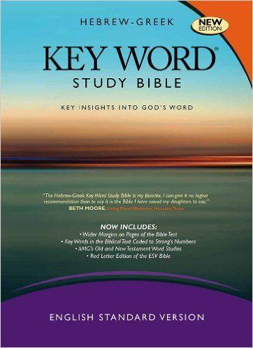 The Hebrew Greek Key Word Study Bible Esv Edition Hardbound Key Word Study Bibles Bible Study Word Study Bible Translations