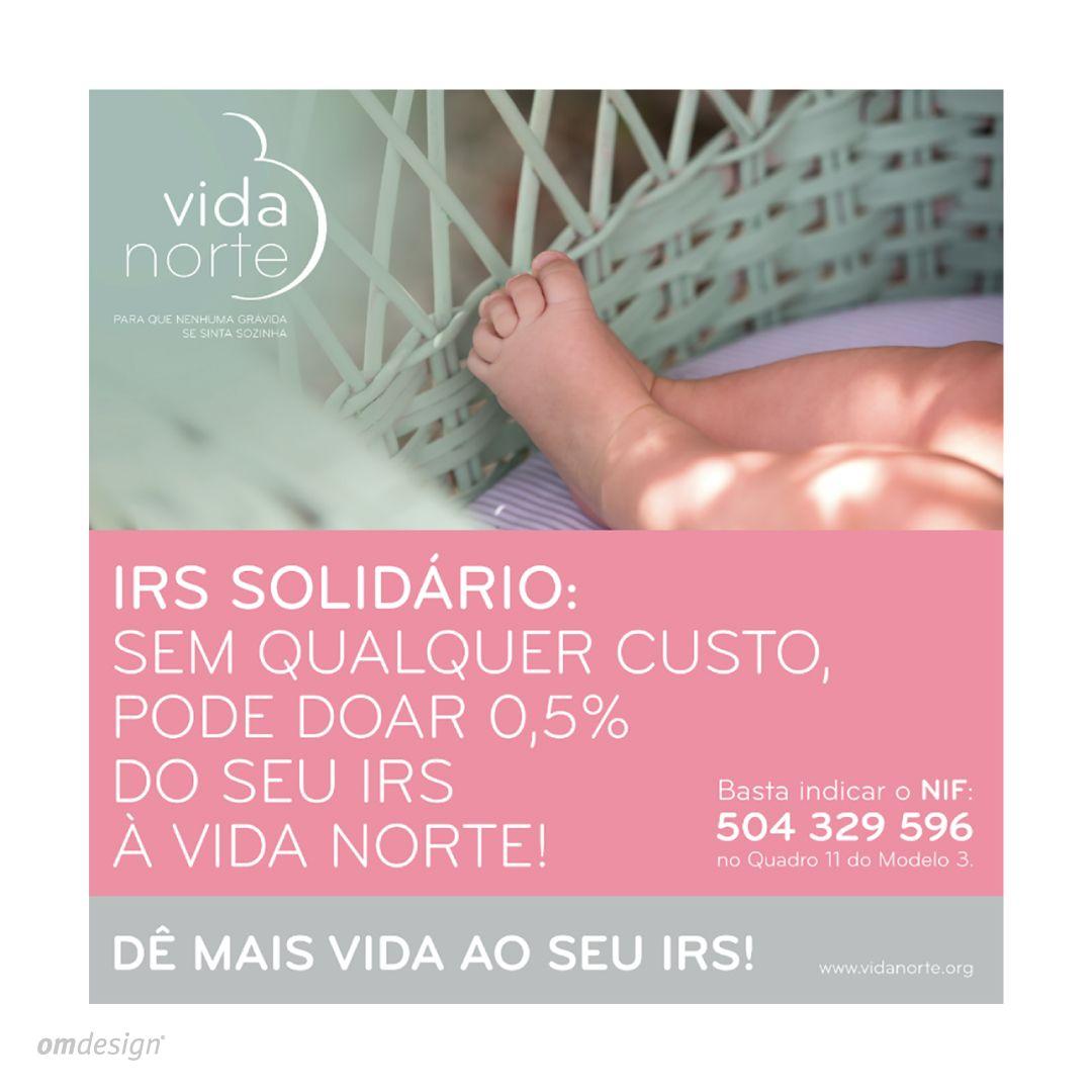 Campanha Vida Norte - IRS Solidário (2020)   #Omdesign #Design #Portugal #LeçadaPalmeira #Since1998 #AwardedAgency #DesignAwards #Campaign #IRS #IRSSolidário #VidaNorte #AssociaçãoVidaNorte #SocialResponsability #Charity #Solidarity