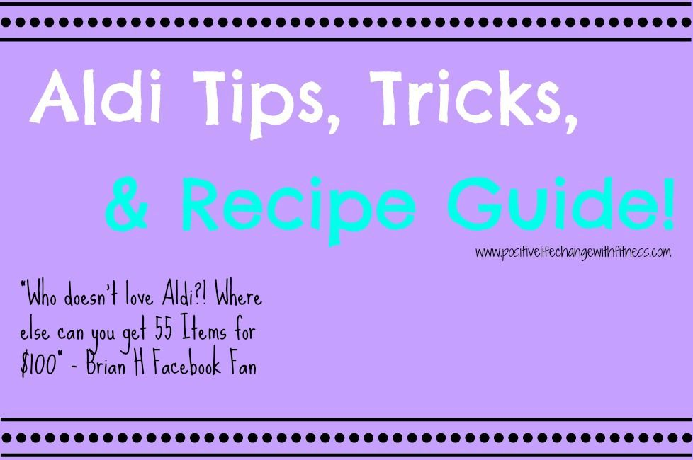 FREE Aldi Tips, Tricks & Recipe Guide!!#aldi #cleaneating #budget #groceryshopping #kidapproved #husbandapproved #tips #tricks #cooking