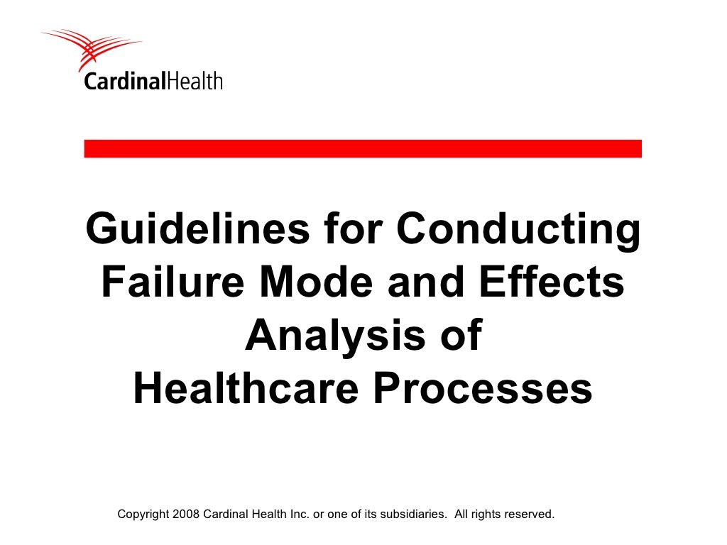 Fmea failure mode effects analysis of healthcare