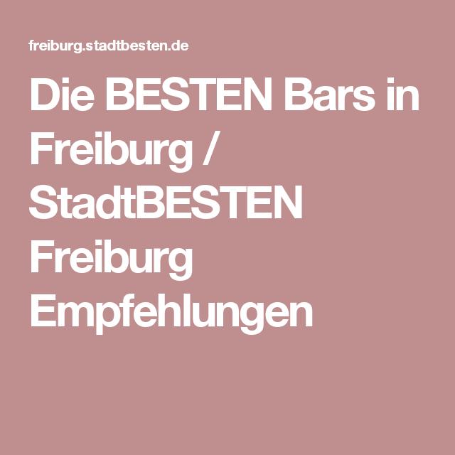 Die BESTEN Bars in Freiburg / StadtBESTEN Freiburg Empfehlungen