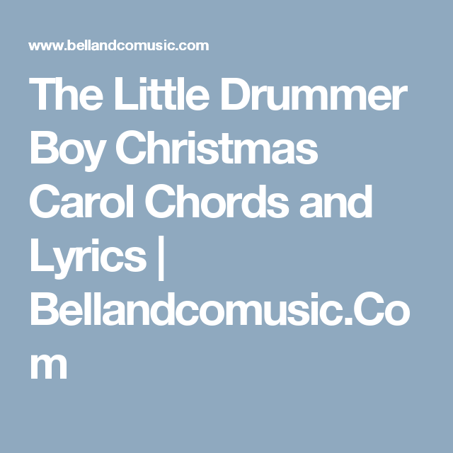 The Little Drummer Boy Christmas Carol Chords and Lyrics ...