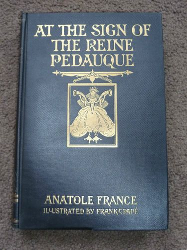 Frank C Pape Anatole France At the Sign of the Reine Pedauque 1928