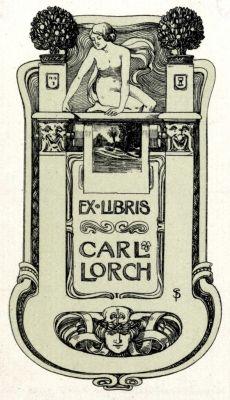 Ex libris by Fritz Schumacher(Ger)(1869-1947) for Carl Lorch, 1900-1905