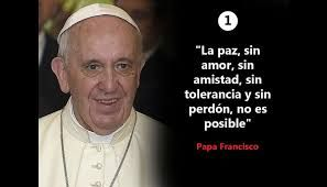 Resultado De Imagen Para Papa Francisco Frases Paz Papa