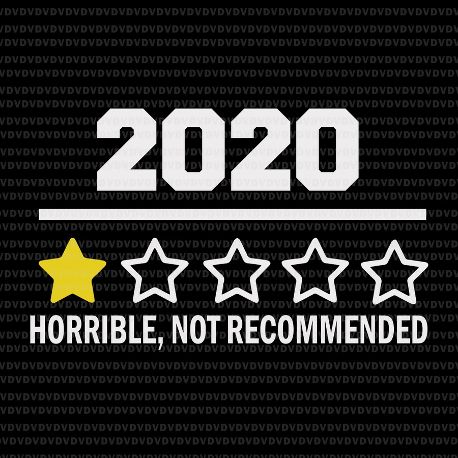 2020 One Star Rating Review Horrible Not Recommended 2020 One Star Rating Review Svg 2020 Horrible Not Recommended 2020 One Star Rating Review Png Eps Dxf Funny Quotes One Star Svg