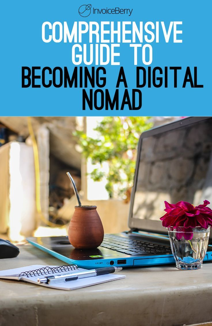 Comprehensive Guide to a Digital Nomad In 2018