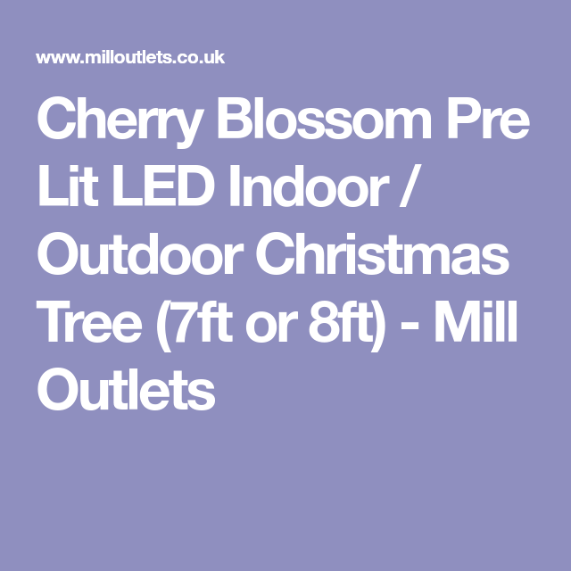 8ft Christmas Tree Pre Lit: Cherry Blossom Pre Lit LED Indoor / Outdoor Christmas Tree