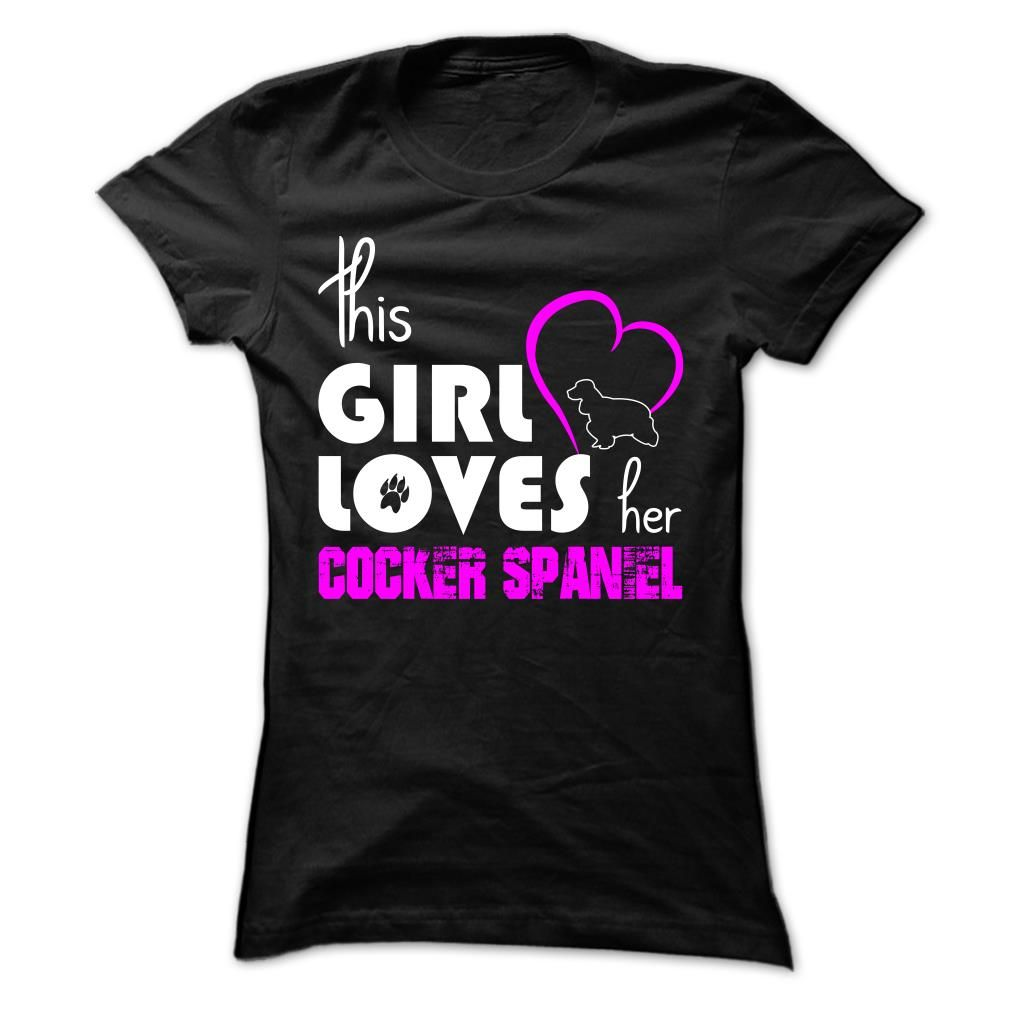 This Girl Loves Her Cocker Spaniel T-Shirts, Hoodies. BUY IT NOW ==► https://www.sunfrog.com/Pets/This-Girl-Loves-Her-Cocker-Spaniel-jiopt-Ladies.html?id=41382
