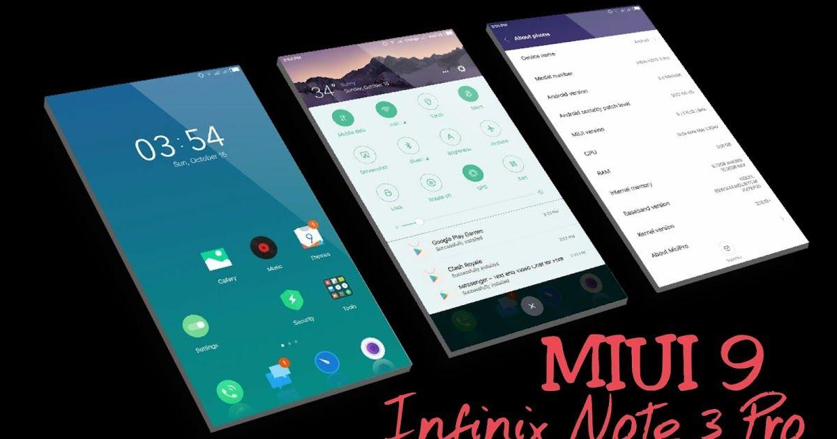 MIUI 9 China Developer ROM V7 10 12 For Infinix Note 3 Pro