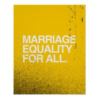 MARRIAGE EQUALITY FOR ALL -.png Posters