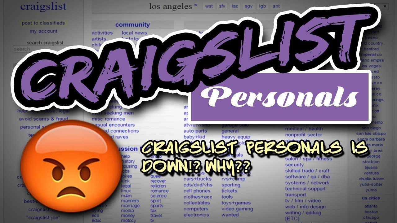 Craigslist Personals Is Down Why With Images Person