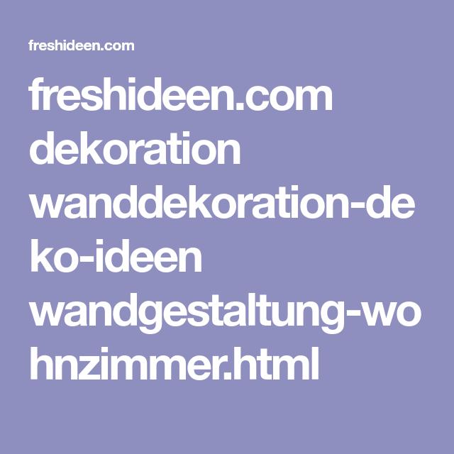 freshideen com dekoration wanddekoration deko ideen wandgestaltung wohnzimmer html