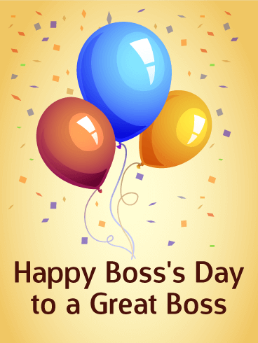 Boss S Day Cards 2021 Happy Boss S Day Greetings 2021 Birthday Greeting Cards By Davia Free Ecards Happy Boss S Day Bosses Day Cards Happy Boss
