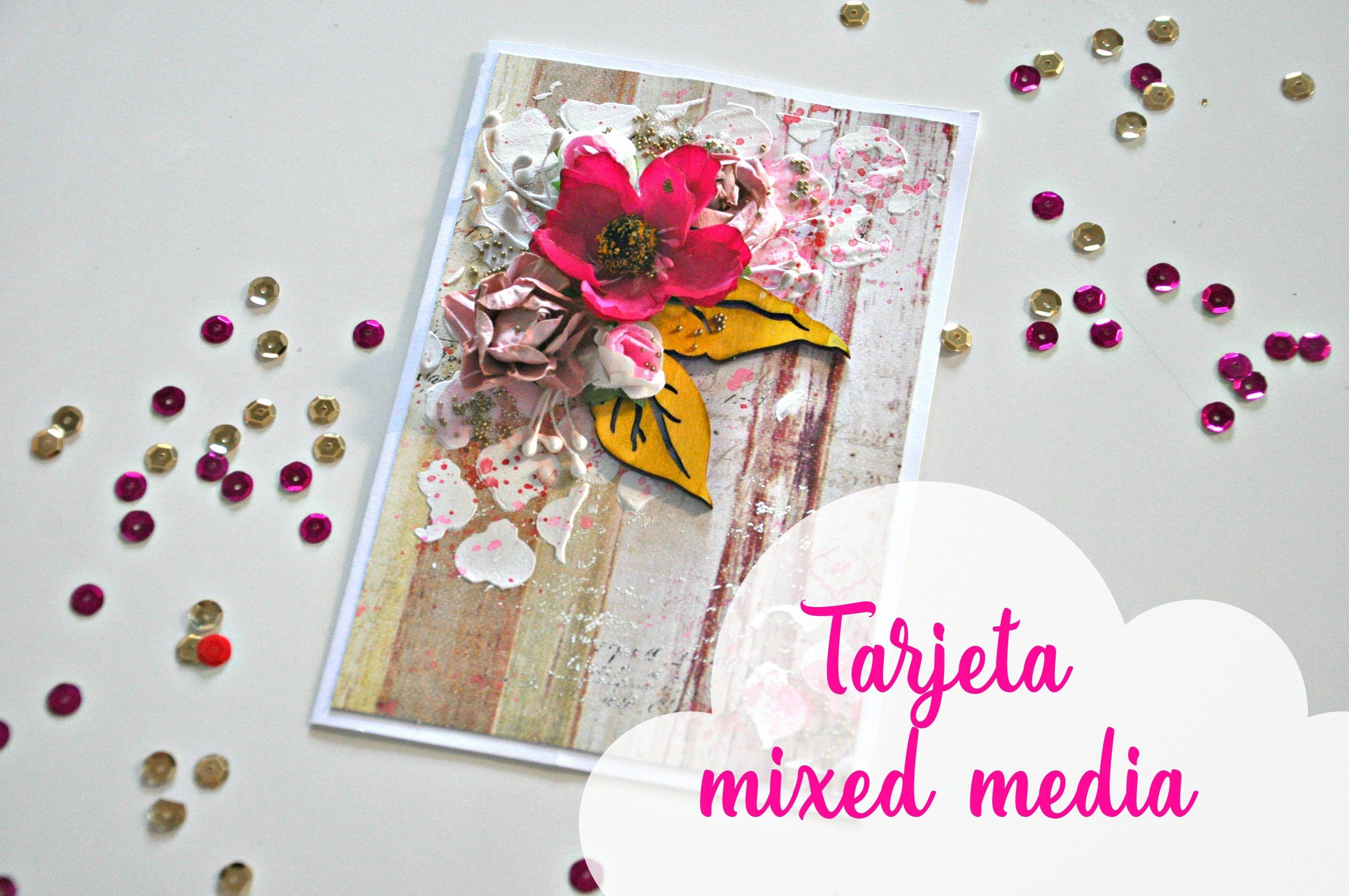 Tutorial tarjeta mixed media paso a paso | Mixed media card tutorial ste...