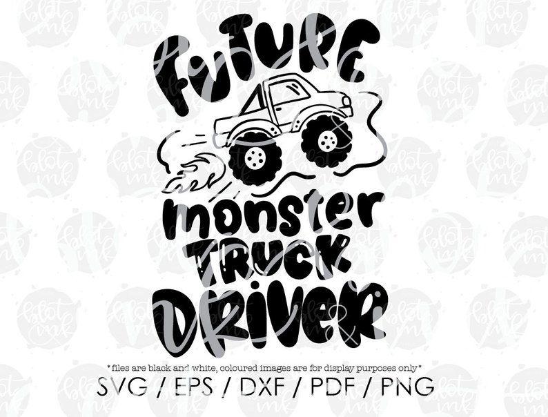 Future Monster Truck Driver Svg Cute Kids Career Day T Shirt Etsy Monster Trucks Monster Truck Kids Truck Driver