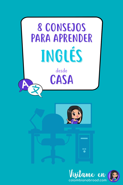 8 Consejos Para Aprender Inglés Fácil Desde Casa Colombian Abroad Libros Para Aprender Ingles Ingles Vocabulario En Ingles