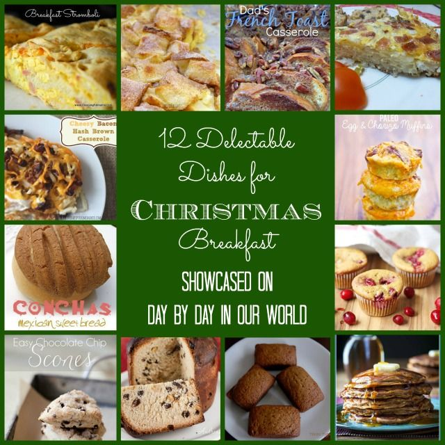 12 Delectable Dishes for Christmas Breakfast or other special days