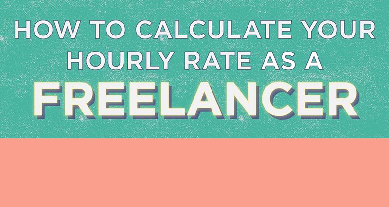 Infographic How To Calculate Your Freelance Hourly Rate Freelance Fiction Writing Infographic