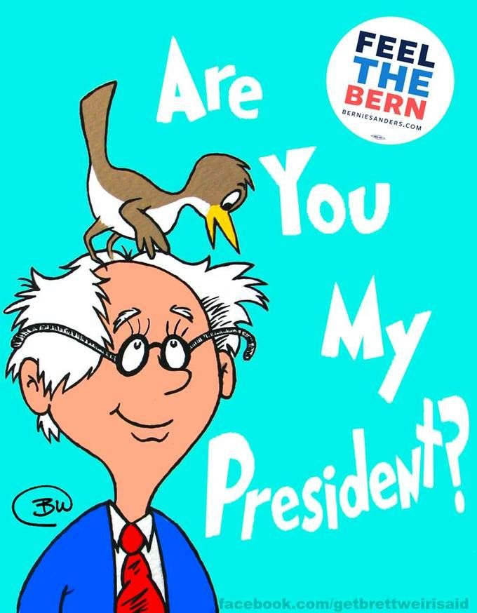 Are You My President Dr Seuss Book Cover Parody Dr Seuss Book Bernie Sanders Bernie Sanders For President