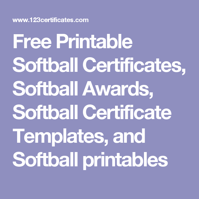 Free printable softball certificates softball awards softball free printable softball certificates softball awards softball certificate templates and softball printables pronofoot35fo Choice Image
