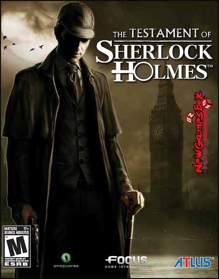 The Testament Of Sherlock Holmes Pc Game Free Download Full Version Sherlock Holmes Sherlock Adventures Of Sherlock Holmes