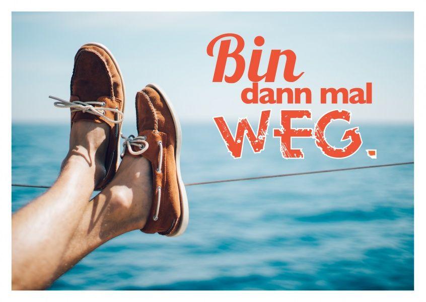 Bin Dann Mal Weg Statements Echte Postkarten Online Versenden Spruche Urlaub Urlaub Lustig Postkarten Online