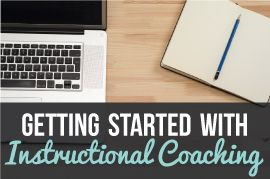 Getting Started with Instructional Coaching | Ms. Houser