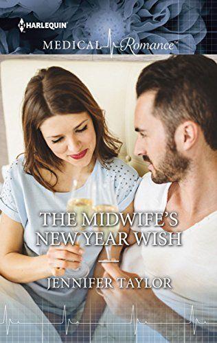 Jennifer Taylor - The Midwife's New Year Wish