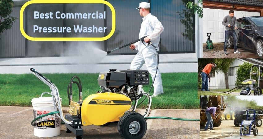Top 10 Best Commercial Pressure Washers Reviews Guide