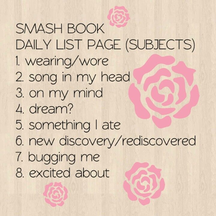 Fill out the list once every day for 10 days, 2 weeks, 1 month, whichever. #smash #book