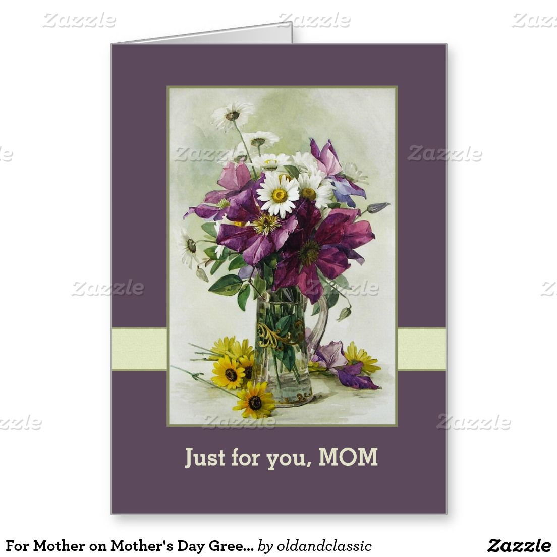 For Mother On Mothers Day Fine Art Custom Greeting Cards Flower