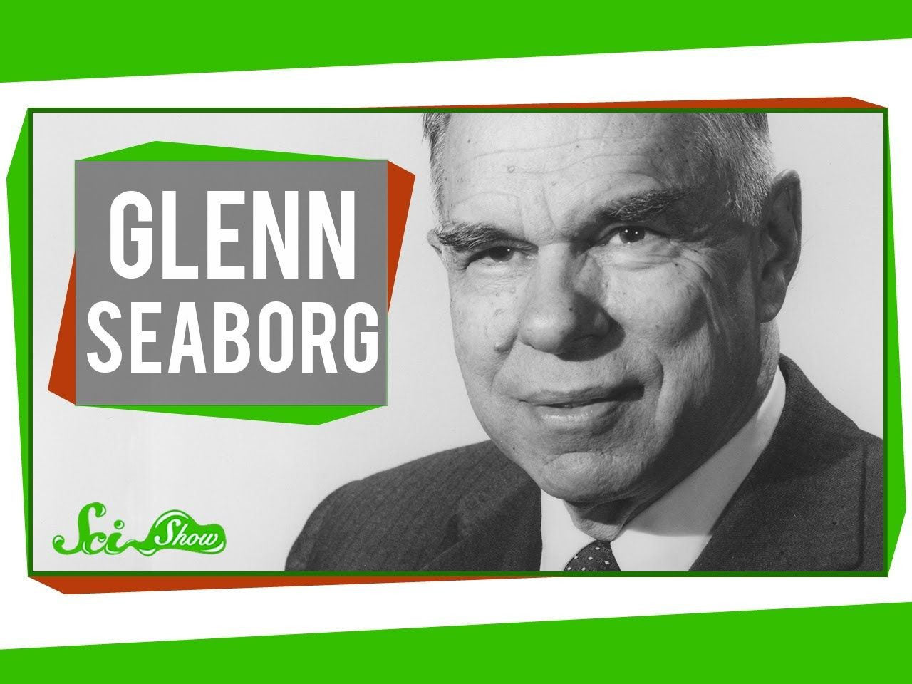 Glenn T Seaborg Glenn Seaborg Shaking Up The Periodic Table Svet