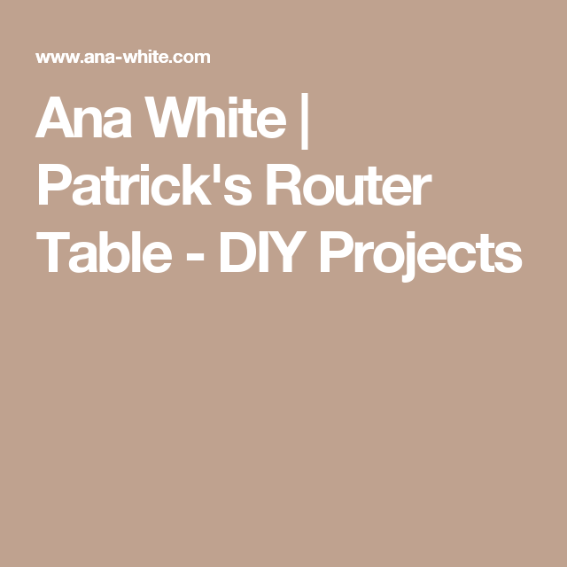 Ana white patricks router table diy projects router ana white patricks router table diy projects greentooth Image collections
