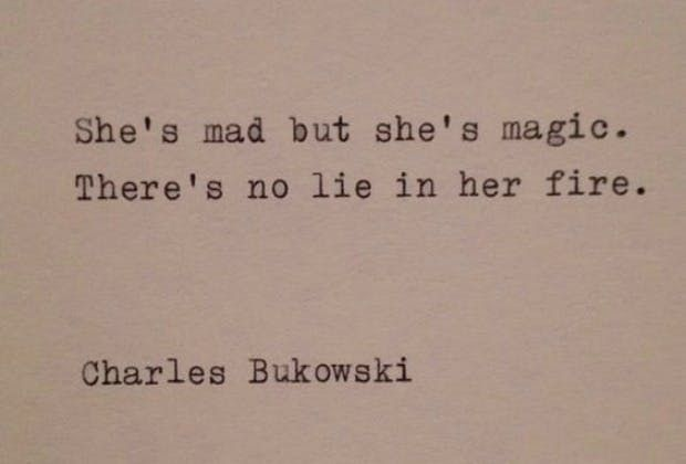 12 Times Poet Charles Bukowski Made Us Weak In The Knees Charles - another word for presume