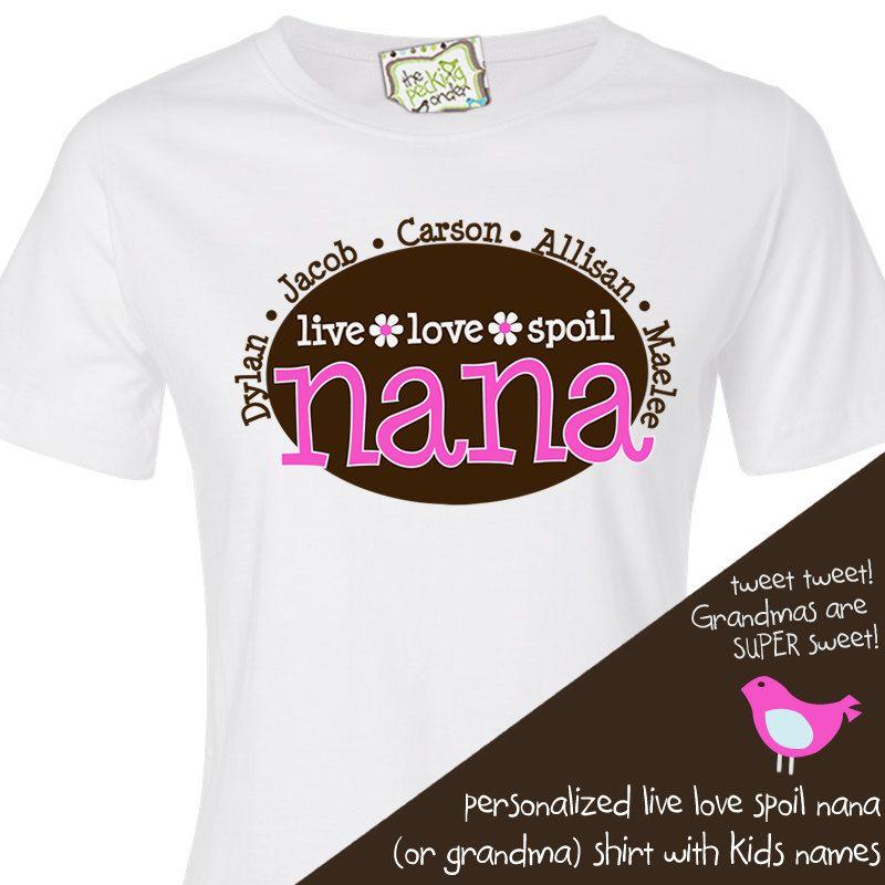 Nana Or Grandma Shirt Live Love Spoil Flowered Nana Or