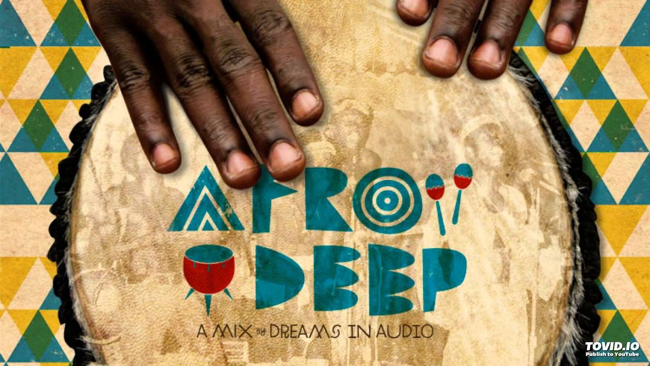 Afro House Session 7 0 (Deep House Mix - YouTube | Ready to