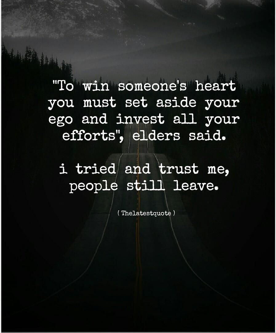 to win someone s heart you must set aside your ego and invest all