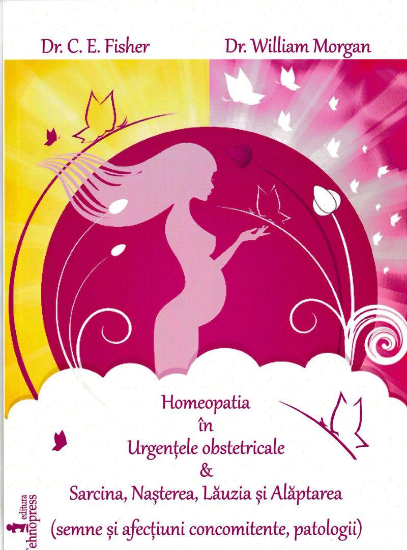 Homeopatia în Urgenţele obstetricale&Sarcina, Naşterea, Lăuzia şi Alăptarea (semne şi afecţiuni concomitente, patologii) http://cartihomeopatie.quantshop.ro/homeopatia-in-urgentele-obstetricale-sarcina-nasterea-lauzia-si-alaptarea/