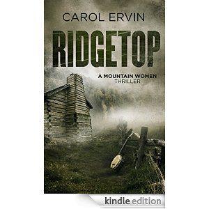 Ridgetop - Kindle edition by Carol Ervin. Mystery, Thriller & Suspense Kindle eBooks @ Amazon.com.