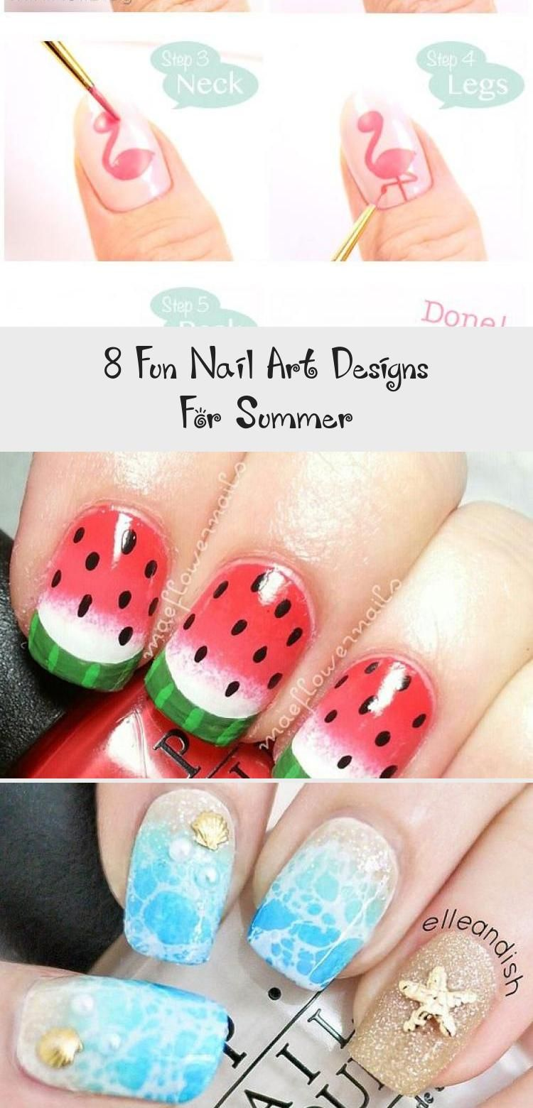 8 Fun Nail Art Designs For Summer - Nail Desing