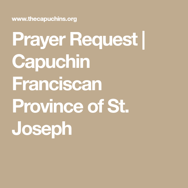 Prayer Request | Capuchin Franciscan Province of St  Joseph