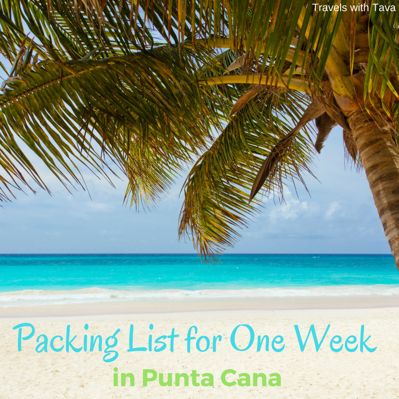 Packing List For One Week In Punta Cana Vacation Punta Cana
