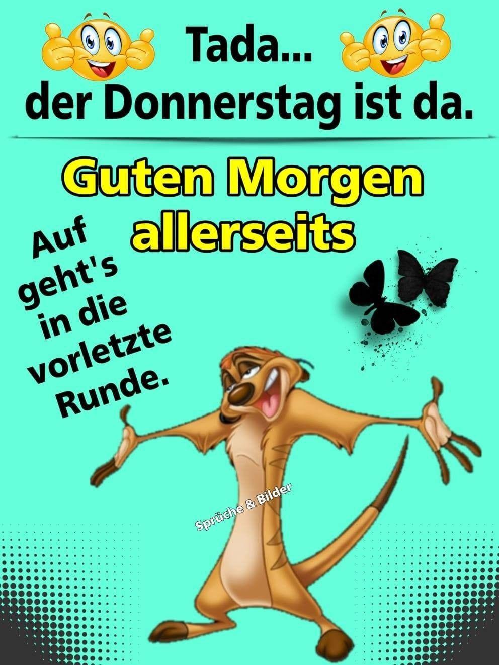 Pin Von Heike Kraatz Auf Wochentage Donnerstag Spruche Donnerstag Lustig Donnerstag